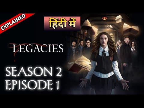 Legacies Season 2 Episode 1 Explained In Hindi   लिगेसीस हिंदी एक्सप्लेन