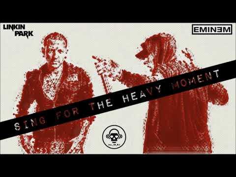 Eminem VS Linkin Park - Sing For The Heavy Moment (Kill_mR_DJ MASHUP)