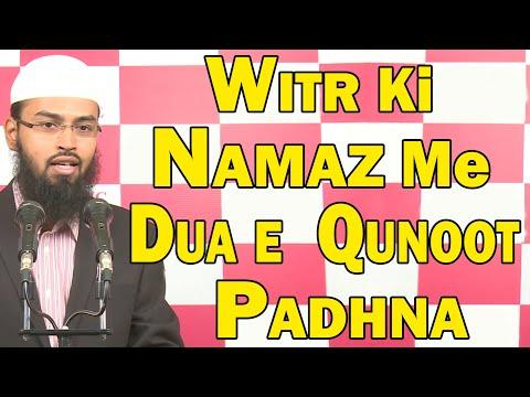 Download Witr Ki Namaz Me Dua e Qunoot Ka Padhna Zaroori Nahi Hai By Adv. Faiz Syed HD Mp4 3GP Video and MP3