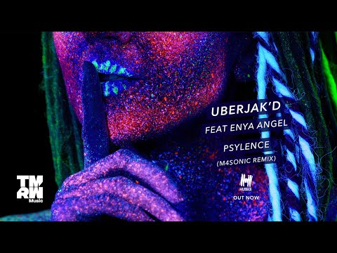 Uberjak'd feat. Enya Angel - Psylence (M4SONIC Remix)