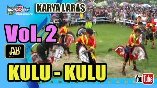 Ebeg Banyumasan # KULU KULU ; Jaranan Kuda Lumping @ Karya Laras Vol 2