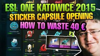 CS:GO ESL ONE KATOWICE 2015 STICKER CAPSULE  OPENING!