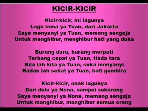 Lagu dan Tari Nusantara: KICIR KICIR - Lagu Anak