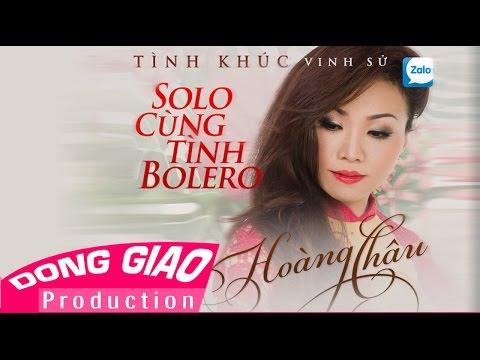 Album - TÌNH KHÚC VINH SỬ - Hoàng Châu