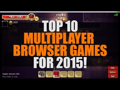 2016: Top 10 Best Multiplayer Browser Games 2015