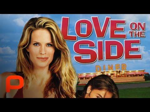 Love on the Side (Full Movie)  Comedy. Romance  Small town romantic comedy