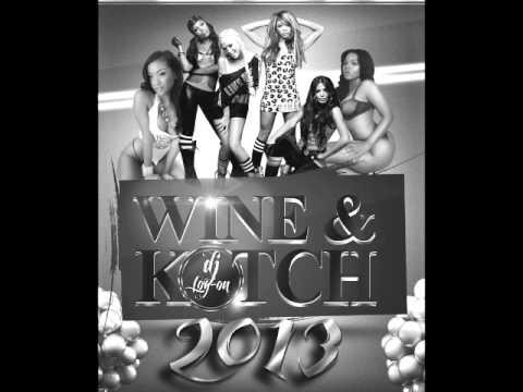DJ LOGON -  WINE & KOTCH DANCEHALL MIX 2013 (CLEAN)