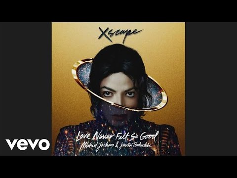 "Michael Jackson's ""Love Never Felt So Good"" featuring Justin Timberlake"