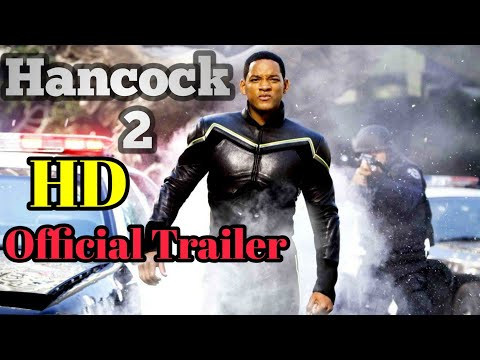 Hancock 2 [HD]  official Trailer - Will Smith  (FAN MADE)  || BY - Tech Rohit ||