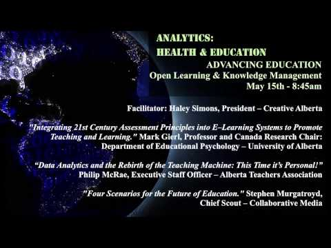 ADVANCING EDUCATION — Open Learning & Knowledge Management (8:45am May 15th)