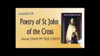 Poetry of St John of the Cross audiobook Saint JOHN OF THE CROSS