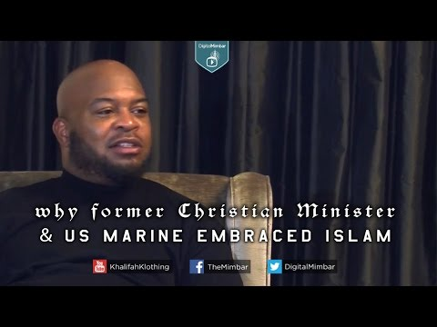 New Muslim Convert Story. Why Former Christian Minister & US Marine Embraced Islam