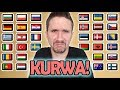"Video How To Say ""KURWA!"" In 30 Different Languages"