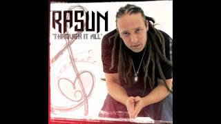 Rasun - Through It All - (feat. Aimee Silva)