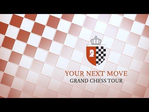 YourNextMove Grand Chess Tour 2017 - Day 1