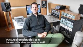 How the online mixing and mastering process works.