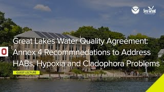 Stone Lab Guest Lecture: Great Lakes Water Quality Agreement