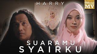 Video Harry - Suaramu Syairku (Official Music Video) MP3, 3GP, MP4, WEBM, AVI, FLV Agustus 2019