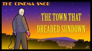 The Town That Dreaded Sundown - The Cinema Snob