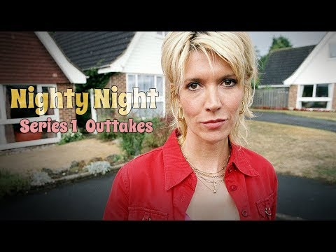 Nighty Night - Series 1 - Outtakes