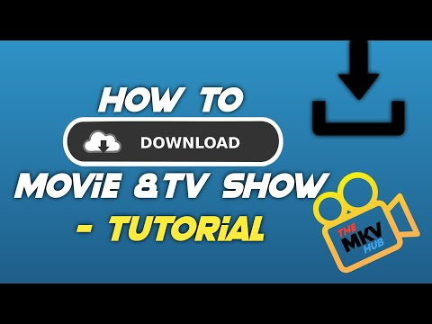 HOW TO DOWNLOAD MOVIE OR TV-SHOW BY THE MKV HUB