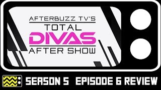 Nonton Total Divas Season 5 Episode 6 Review   After Show   Afterbuzz Tv Film Subtitle Indonesia Streaming Movie Download
