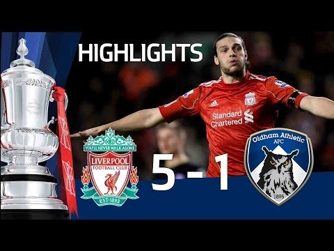 Liverpool 5-1 Oldham - Official Highlights And Goals | FA Cup 3rd Round Proper 06-01-12