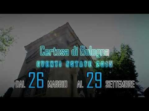 Certosa di Bologna | Calendario estivo 2015