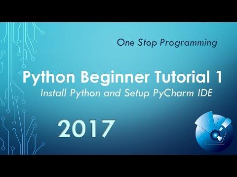 Python Beginner Tutorial 1 - Install and Setup PyCharm IDE