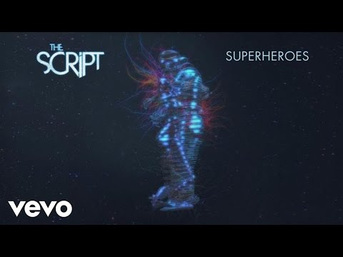 The Script - Superheroes [Audio]