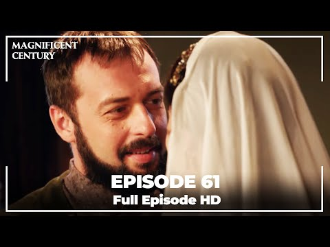 Magnificent Century Episode 61 | English Subtitle HD