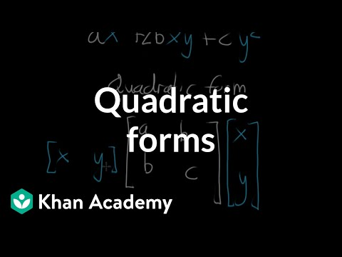 Expressing a quadratic form with a matrix (video) | Khan Academy