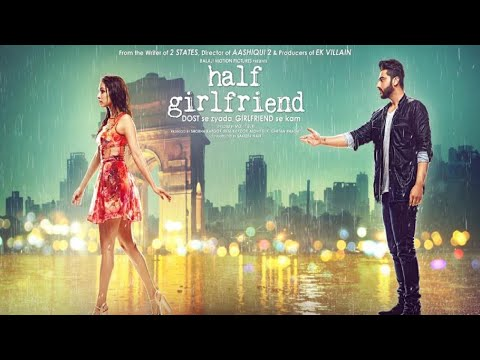 Half Girlfriend Full Movie Amazing Facts - Shraddha Kapoor, Arjun Kapoor