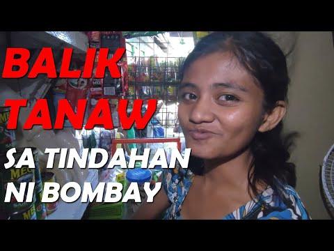 BALIK TANAW SA TINDAHAN NI BOMBAY | Val Santos Matubang