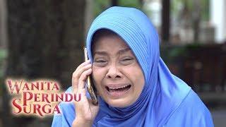 Video Pelakor Itu Anak Kandungku - Wanita Perindu Surga Episode 67 MP3, 3GP, MP4, WEBM, AVI, FLV Oktober 2018