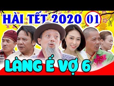 Hài Tết 2020 | Làng Ế Vợ 6 - Tập 1 | Phim Hài Chiến Thắng, Bình Trọng, Quang Tèo Mới Nhất 2020