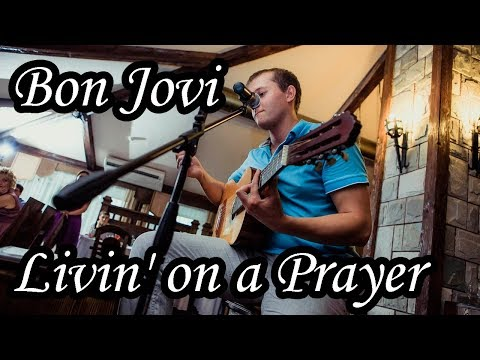 Bon Jovi - Living on a prayer cover (Acoustic songs by Sergio)