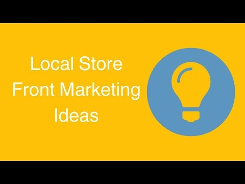 Watch 'Local Store Front Marketing Ideas'