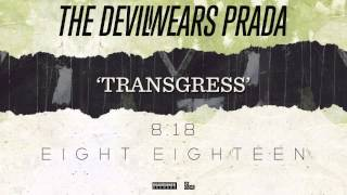 Transgress The Devil Wears Prada