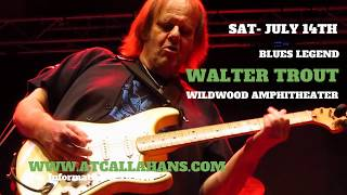 Download Lagu WALTER TROUT /wsgs Gary Hoey & Lance Lopez - Sat, 7/14/18 Mp3