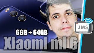 Xiaomi mi6 6GB de RAM Snapdragon 835 - HandsOn