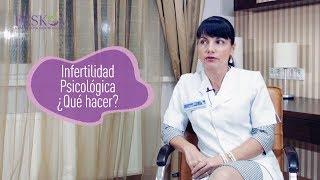 Infertilidad Psicológica ¿Qué hacer?