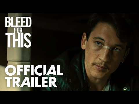 Bleed for This (Trailer)