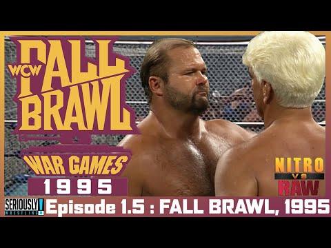 NITRO VS RAW : Episode 1.5  - WCW FALL BRAWL : WAR GAMES - 1995