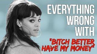 "Video Everything Wrong With Rihanna - ""Bitch Better Have My Money"" MP3, 3GP, MP4, WEBM, AVI, FLV Juni 2018"