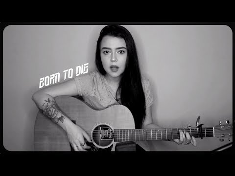 "Lana Del Rey  ""Born To Die"" Cover by Violet Orlandi"