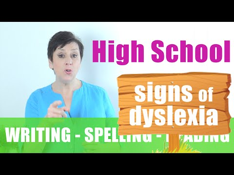 Signs of Dyslexia in High School – Writing/Reading/Spelling Problems – FREE DYSLEXIA TEST