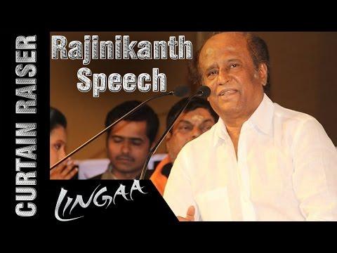 Rajinikanth Full Speech   Lingaa Curtain Raiser   Anushka   Sonakshi Sinha   AR Rahman