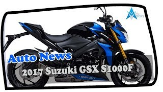 10. HOT NEWS !!! 2017 Suzuki GSX S1000F Price & Spec