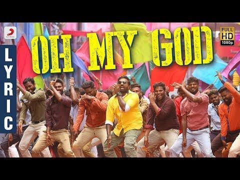 Sangathamizhan - Oh My God Lyric